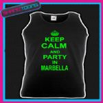 KEEP CALM AND PARTY IN MARBELLA HOLIDAY CLUBBING STAG PARTY UNISEX VEST TOP